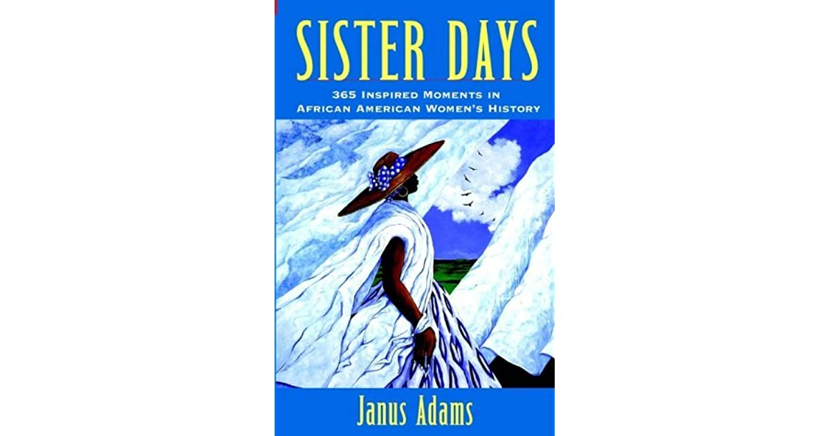 Sister Days: 365 Inspired Moments in African American Womens History