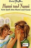 Kein Spaß Ohne Hanni Und Nanni (Hanni Und Nanni 4)