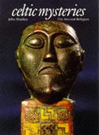 Celtic Mysteries: The Ancient Religion