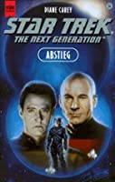 Abstieg (Star Trek: The Next Generation #34)
