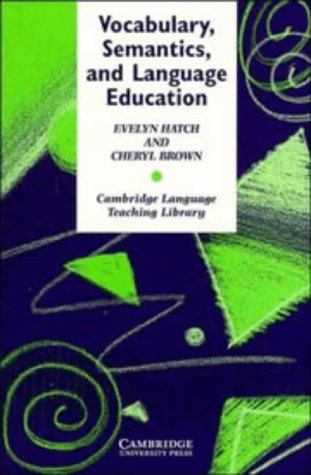 Vocabulary, Semantics, and Language Education
