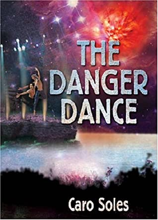 The Danger Dance by Caro Soles