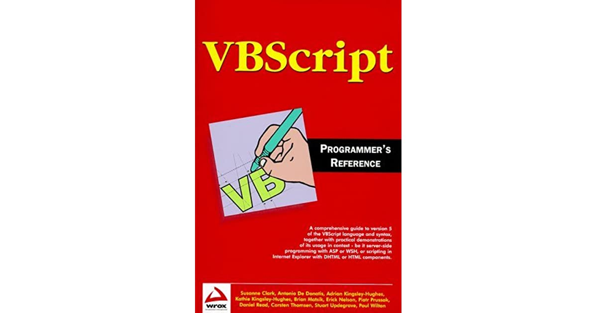 Vbscript Programmer's Reference by Adrian W  Kingsley-Hughes