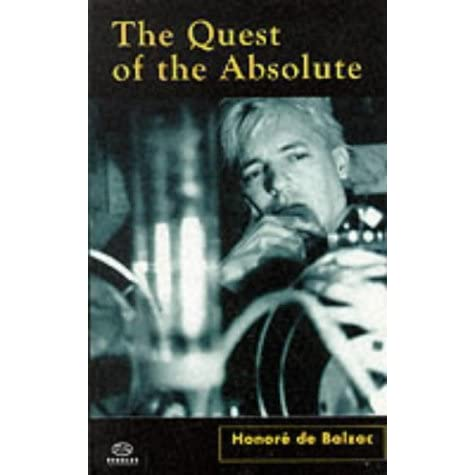 The Quest Of The Absolute By Honore De Balzac