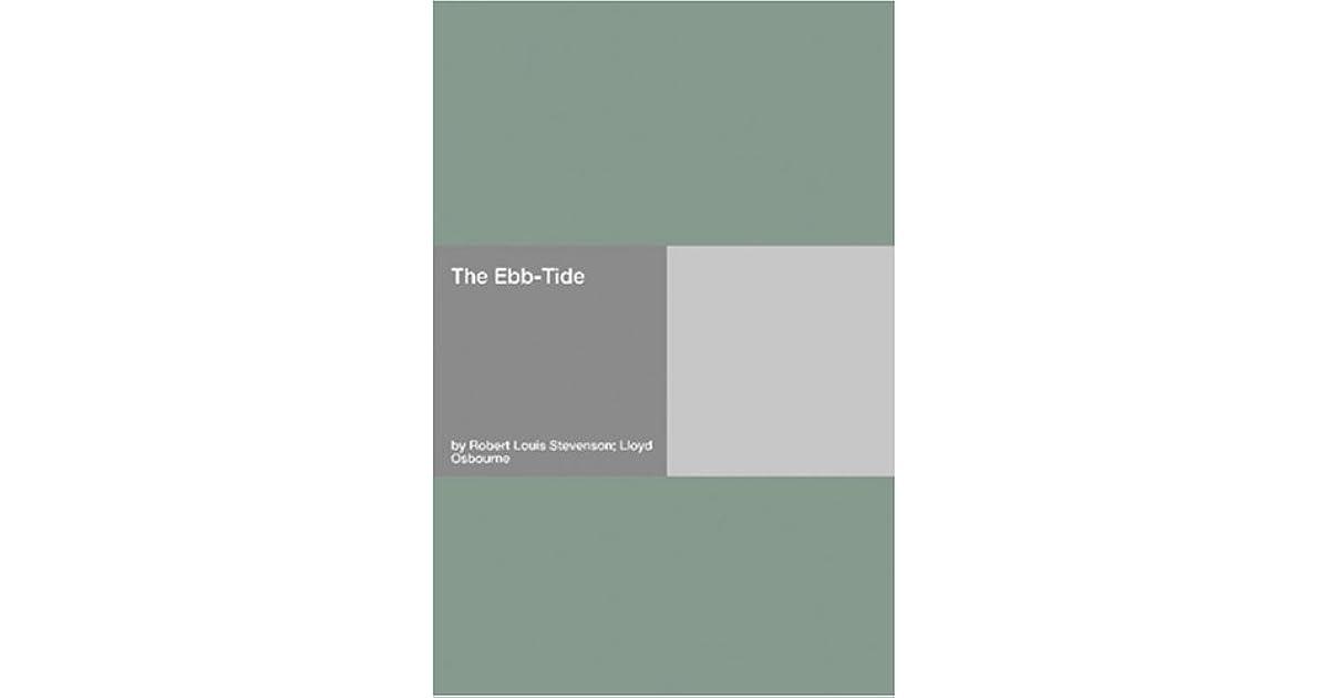The Ebb-Tide: A Trio and Quartette by Robert Louis Stevenson