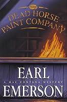 The Dead Horse Paint Company (Mac Fontana, #5)