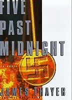 Five Past Midnight: A Novel