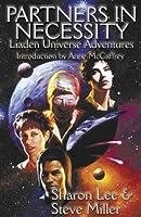Partners In Necessity (Liaden Universe, #8-10)