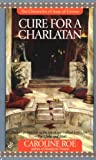 Cure For A Charlatan (Chronicles of Isaac Of Girona, #2)