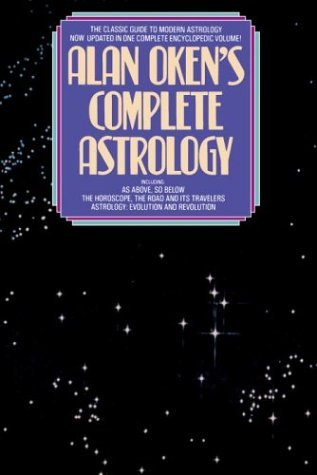 Alan Oken's Complete Guide to Astrology (Revised edition)