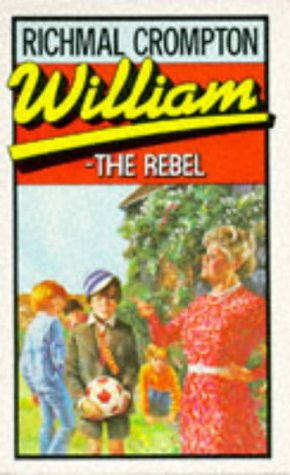 William The Rebel (Just William, #15)