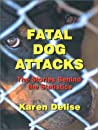 Fatal Dog Attacks: The Stories Behind The Statistics