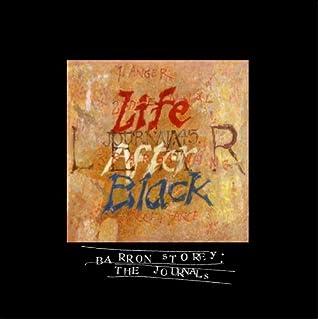 """Journal #45: """"Life After Black"""""""
