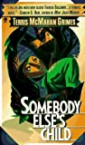 Somebody Else's Child (Theresa Galloway Mystery #1)