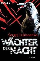 Wächter der Nacht (Wächter-Saga, #1)