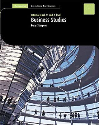Business Studies: As And A Level (Cambridge International Examinations)