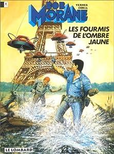 Bob Morane, Tome 18:  Les Fourmis De L'ombre Jaune