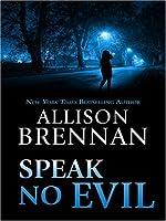 Speak No Evil (No Evil Trilogy, #1)