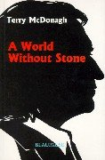 A World Without Stone: New And Selected Poems