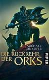 Die Rückkehr der Orks (Orks-Trilogie, # 1)