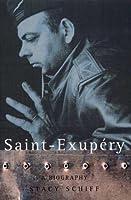 Saint Exupery: a Biography