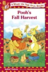 Pooh's Fall Harvest (Winnie the Pooh First Reader, #23)