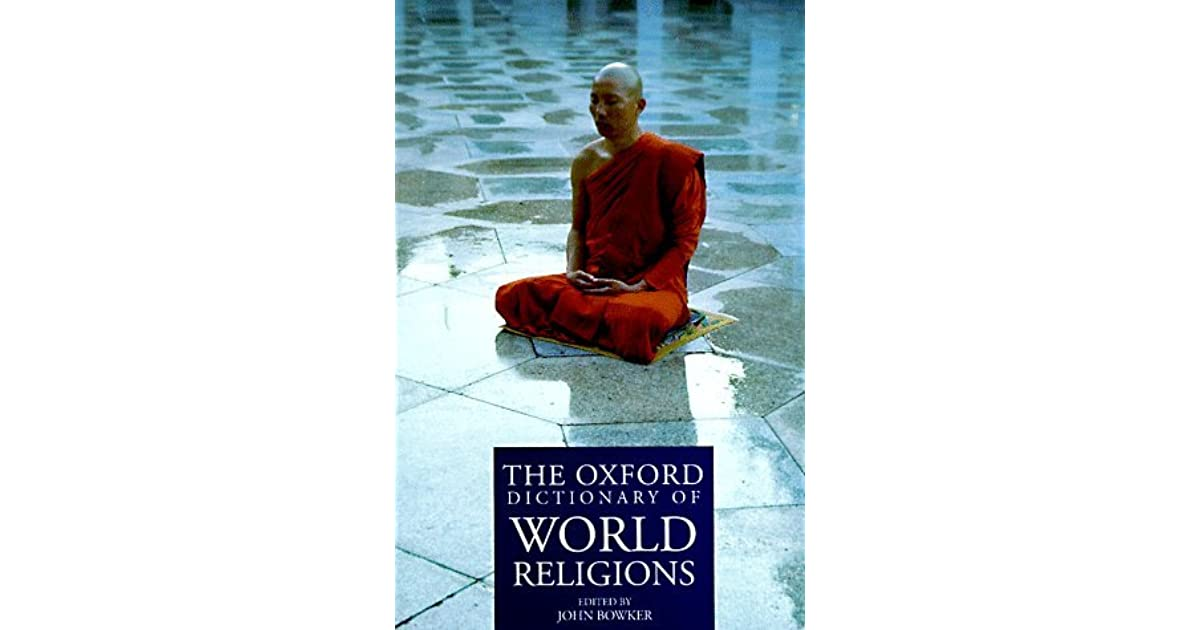 The oxford dictionary of world religions by john bowker fandeluxe Image collections
