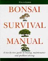 Bonsai Survival Manual