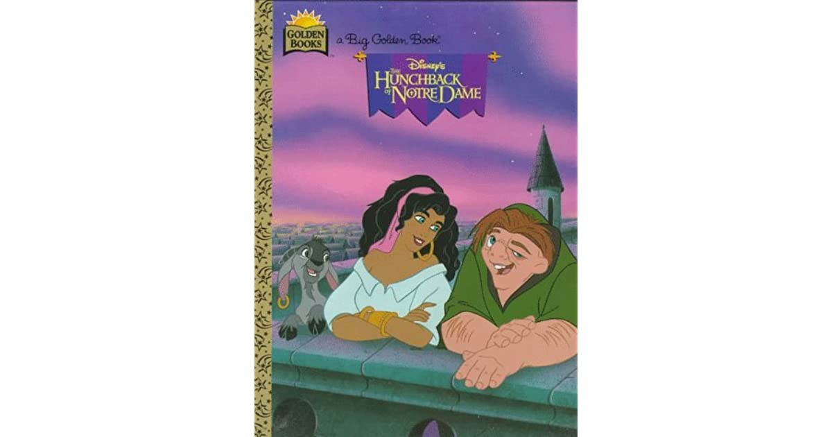 The Hunchback Of Notre Dame: Big Golden Book By Justine