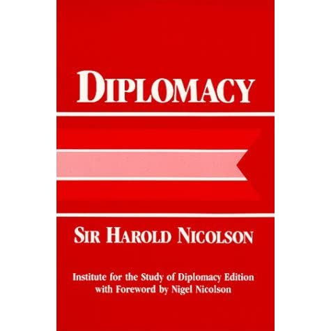 Image result for harold nicolson quote on diplomacy