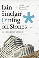 Dining on Stones, Or, the Middle Ground