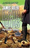 Perdition Valley (The Coldfire Project, #2) (Deathlands, #76)