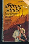 The Drifting Sands by Elsie Lee