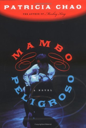 Mambo Peligroso: A Novel