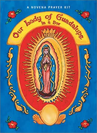 Our Lady of Guadalupe in a Box: A Novena Prayer Kit (Book, Statue, & Pin)