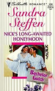 Nick's Long Awaited Honeymoon (Bachelor Gulch #4)