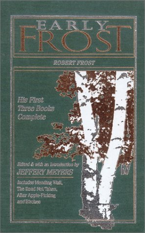 Early Frost: The First Three Books (American Poetry)