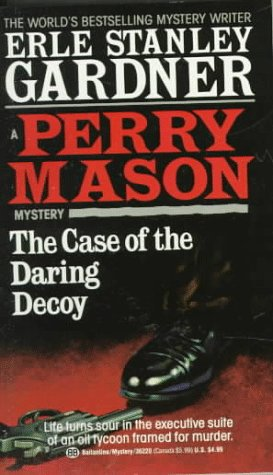 The Case of the Daring Decoy (Perry Mason, #54)