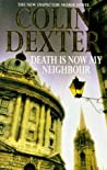 Death is Now My Neighbour by Colin Dexter