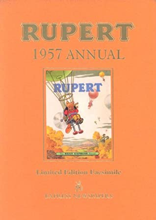 Rupert: The Daily Express Annual Limited Edition Facsimile no. 22 - 1957