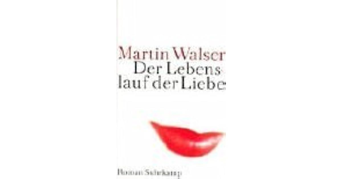 Der Lebenslauf Der Liebe By Martin Walser