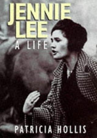 Jennie Lee: A Life