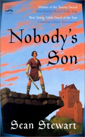 Nobody's Son by Sean Stewart