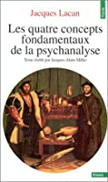 Les Quatre Concepts Fondamentaux De La Psychanalyse (French Edition)