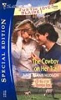 The Cowboy on Her Trail (Silhouette Special Edition No. 1632)(Men of Cherokee Rose)
