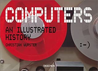 Computers: An Illustrated History