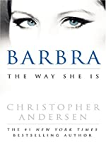 Barbra The Way She Is By Christopher Andersen border=