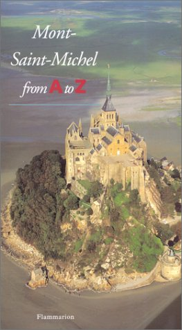 Mont Saint Michel From A To Z