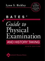 Bates' Guide to Physical Examination and History Taking [with eText Access Code]