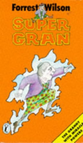 Super Gran (Super Gran, #1)
